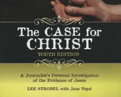 The Case for Christ (youth edition) – Lee Strobe